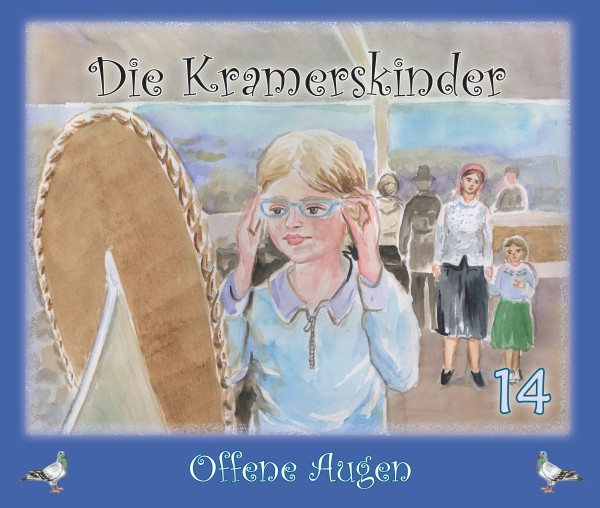 Die Kramerskinder (Offene Augen) Heft 14