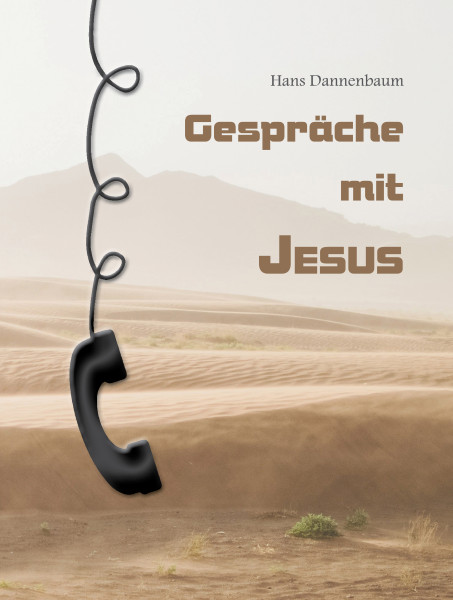 Gespräche mit Jesus