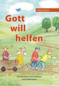 Gott will helfen