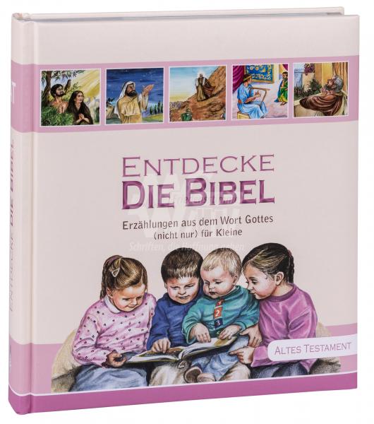Entdecke die Bibel - Altes Testament (Band 1)