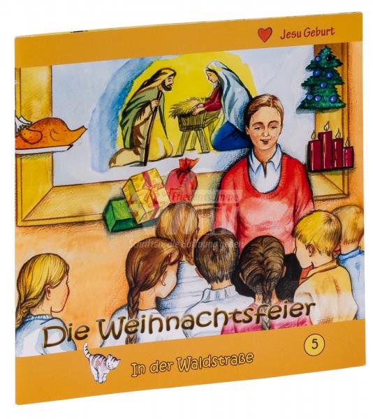 In der Waldstraße - Die Weihnachtsfeier (Heft 5)