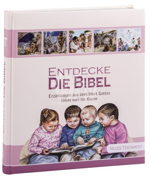 Entdecke die Bibel - Neues Testament (Band 2)