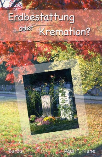 Erdbestattung oder Kremation?