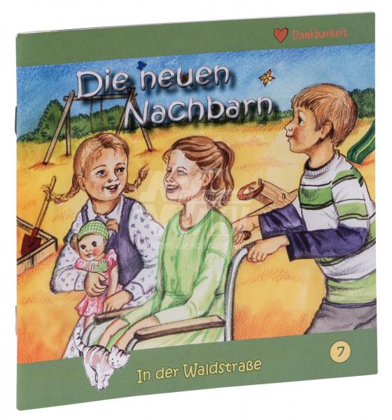 In der Waldstraße - Die neuen Nachbarn (Heft 7)