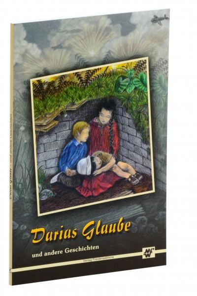 Darias Glaube und andere Geschichten