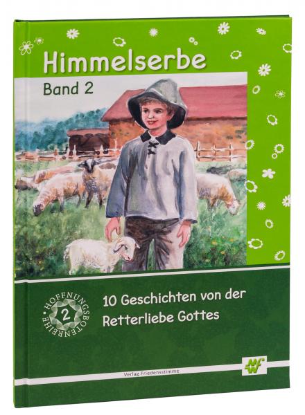 Himmelserbe Band 2