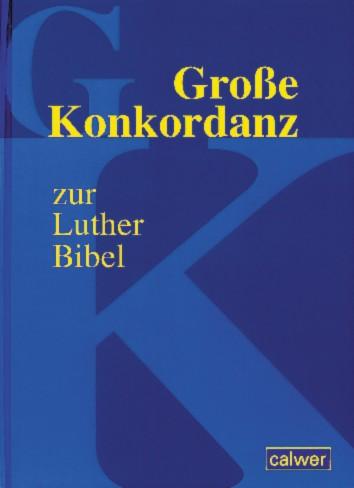 Große Konkordanz zur Luther-Bibel