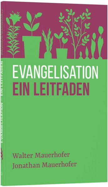 Evangelisation – ein Leitfaden