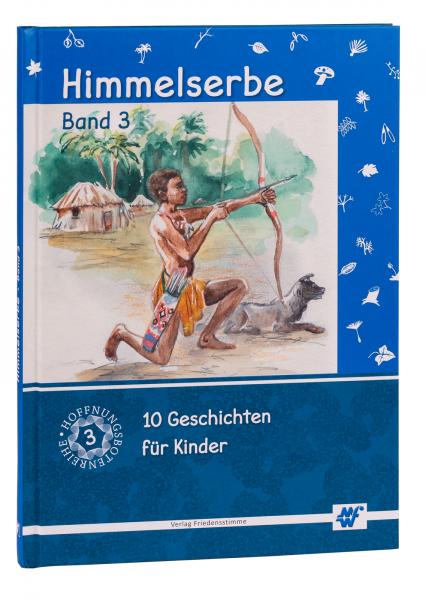Himmelserbe Band 3 (10 Geschichten)