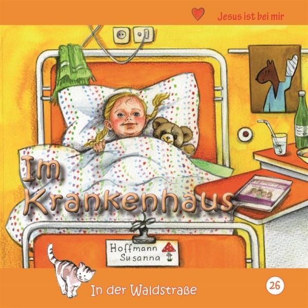 In der Waldstraße - Im Krankenhaus (Heft 26)