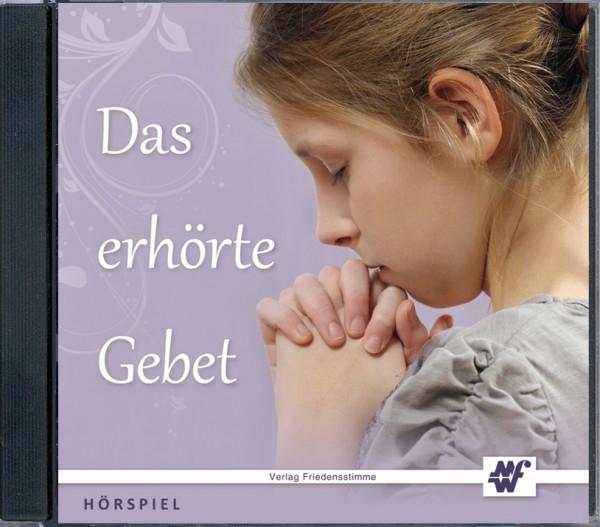 Hörspiel CD - Das erhörte Gebet