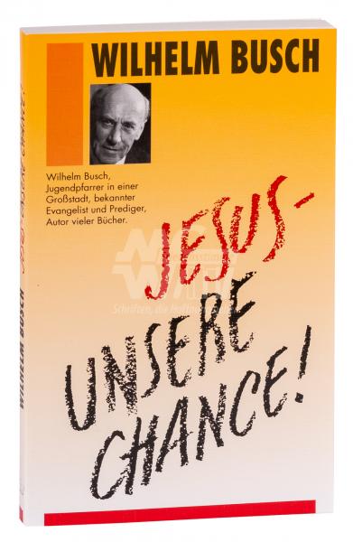 Jesus - unsere Chance!