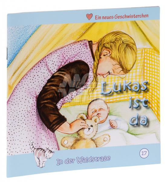 In der Waldstraße - Lukas ist da (Heft 17)