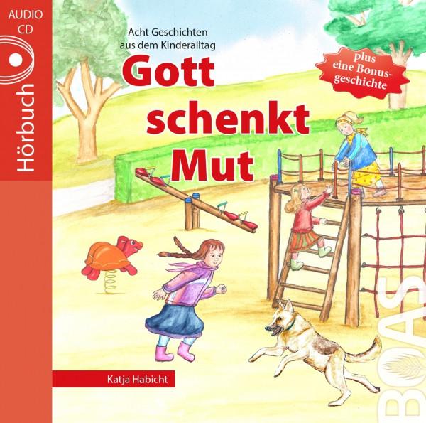Hörbuch CD - Gott schenkt Mut