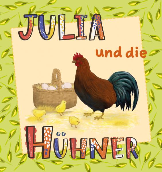 Julia und die Hühner