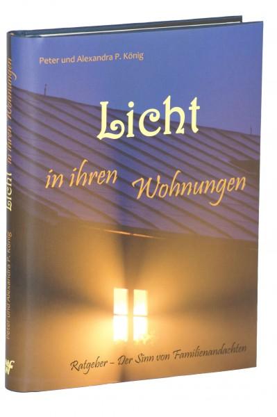Licht in ihren Wohnungen