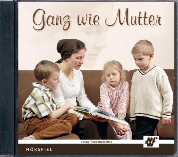 Hörspiel CD - Ganz wie Mutter