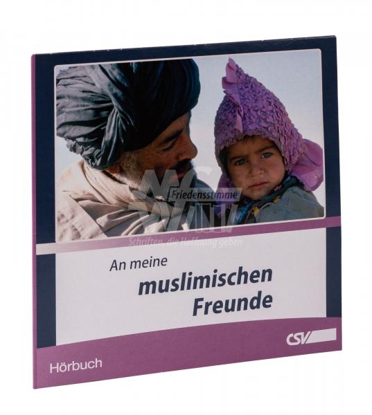 Hörbuch CD - An meine muslimischen Freunde