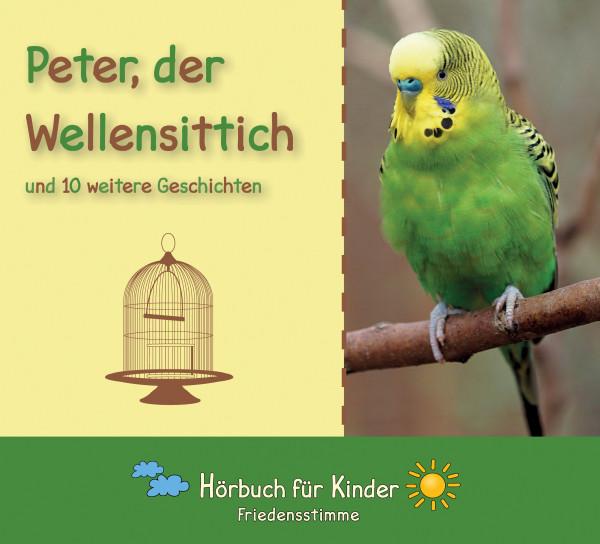 Hörbuch CD - Peter, der Wellensittich