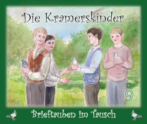 Die Kramerskinder (Brieftauben im Tausch) Heft 9