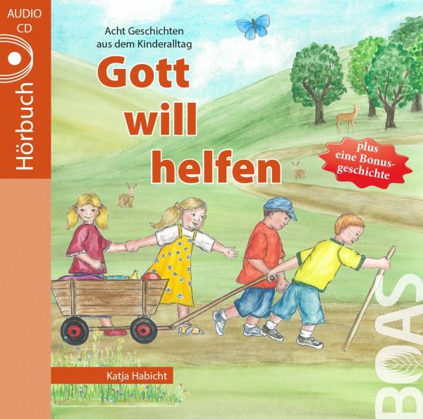 Hörbuch CD - Gott will helfen