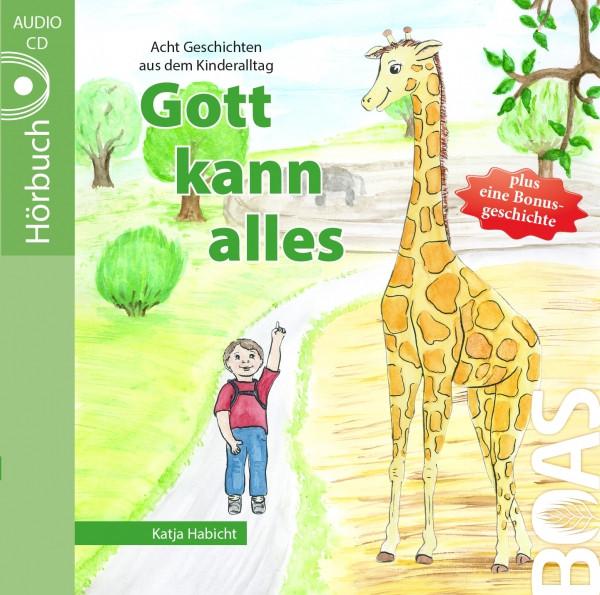 Hörbuch CD - Gott kann alles