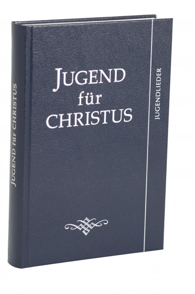 Jugend für Christus (Jugendlieder)