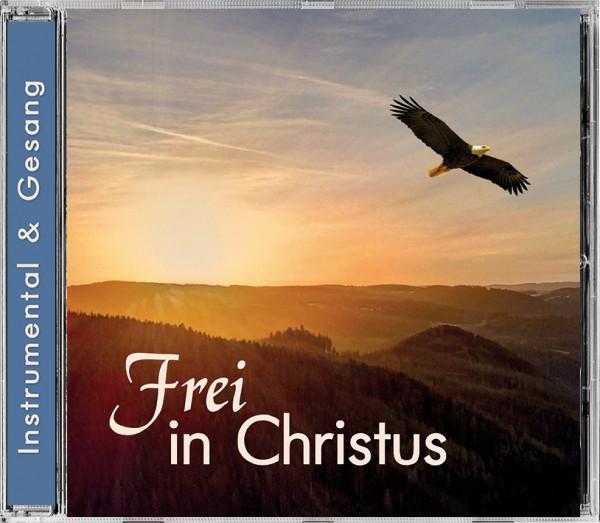 Lieder CD - Frei in Christus