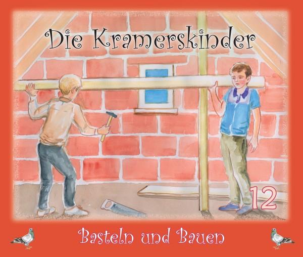 Die Kramerskinder (Basteln und Bauen) Heft 12