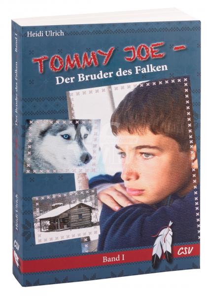Tommy Joe - Der Bruder des Falken (Band 1)