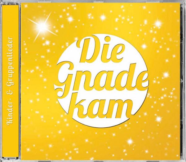 Lieder CD - Die Gnade kam