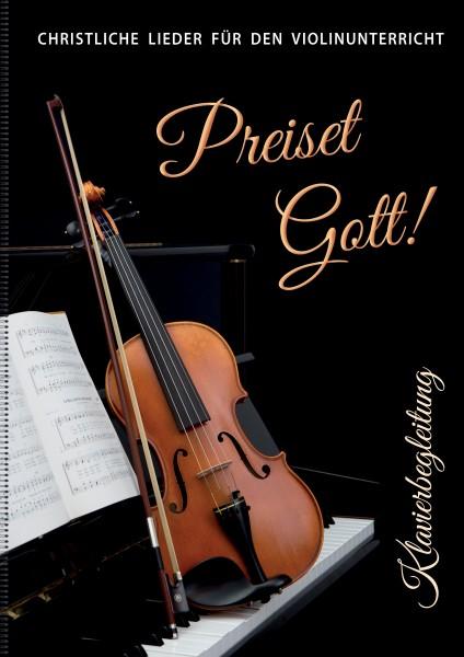 Preiset Gott! Klavierbegleitung