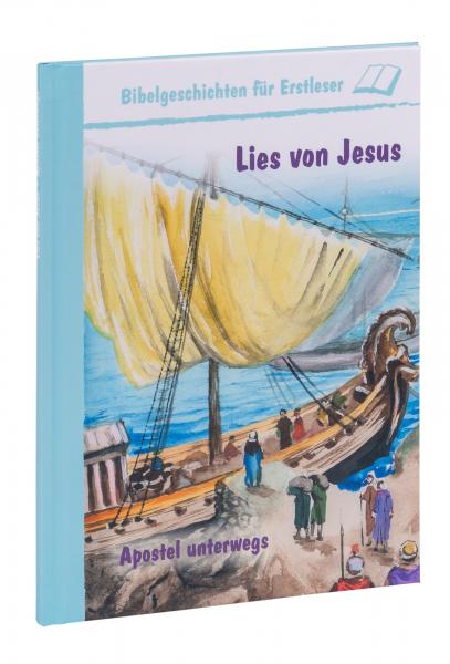 Lies von Jesus - Apostel unterwegs