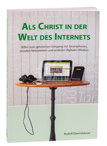 Als Christ in der Welt des Internets