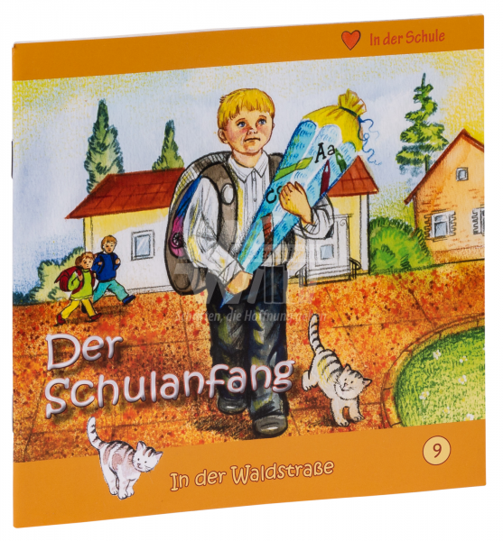 In der Waldstraße - Der Schulanfang (Heft 9)