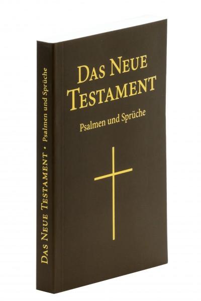 Das Neue Testament Psalmen und Sprüche