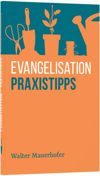 Evangelisation – Praxistipps