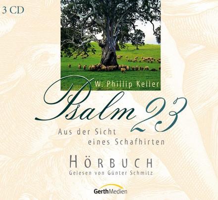 Hörbuch 3 CDs - Psalm 23 aus der Sicht eines Schafhirten