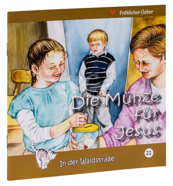 In der Waldstraße - Die Münze für Jesus (Heft 21)