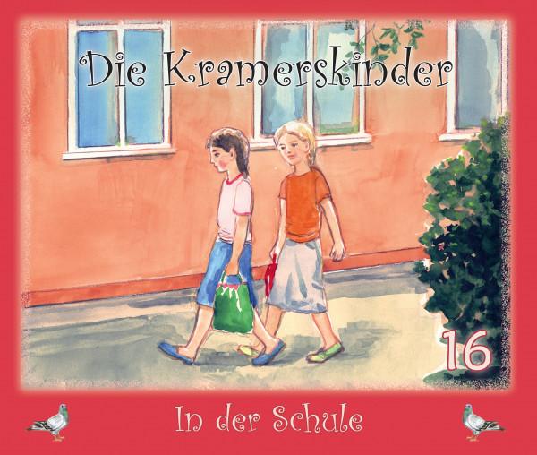 Die Kramerskinder - In der Schule (Band 16)