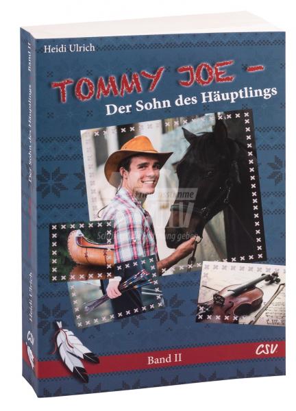 Tommy Joe - Der Sohn des Häuptlings (Band 2)