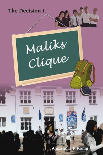 Maliks Clique, The Decision I