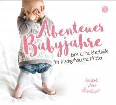 Hörbuch MP3 CD - Abenteuer Babyjahre