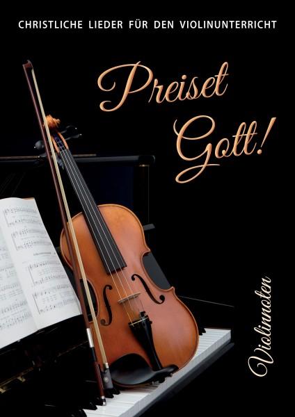 Preiset Gott! Violinnoten