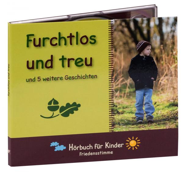 Hörbuch CD - Furchtlos und treu
