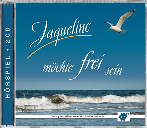 Jaqueline möchte frei sein
